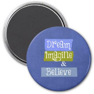 Palabras inspiradas: Soñe, imagínese, crea Imán Redondo 7 Cm