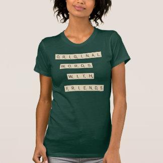 Palabras originales con los amigos camisetas