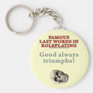 Palabras pasadas famosas en el Roleplaying: Bueno Llavero Redondo Tipo Pin