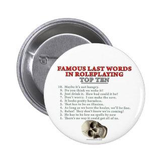 Palabras pasadas famosas en el Roleplaying: Top Te Pin Redondo 5 Cm