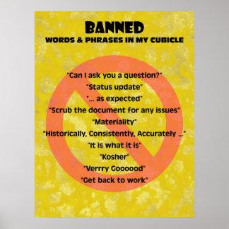 "palabras y frases prohibidas del ""theCUBICLE"" Póster"