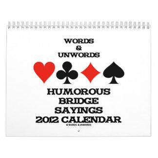 Palabras y refranes chistosos 2012 del puente de U Calendario