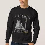 Paladin: Killing Never Looked So Good Pullover Sweatshirt