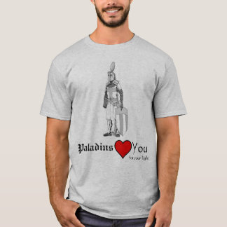 Paladins love you for your light T-Shirt
