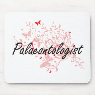 Palaeontologist Artistic Job Design with Butterfli Mouse Pad