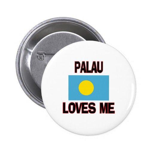 Palau Loves Me Pinback Buttons