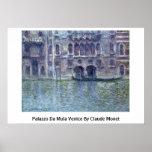Palazzo DA Mula Venecia de Claude Monet Póster