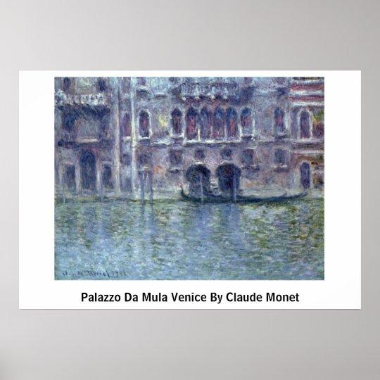 Palazzo Da Mula Venice By Claude Monet Poster