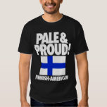 Pale and Proud Finland Finnish-American Shirt