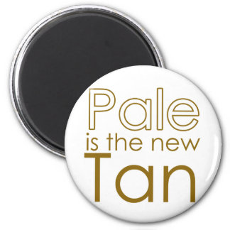 Pale is the New Tan Magnet