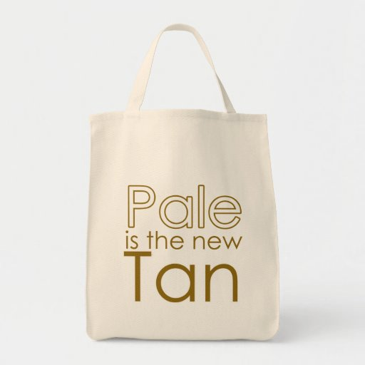 Pale is the New Tan Tote Bags