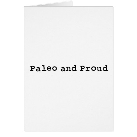 Paleo and Proud Card