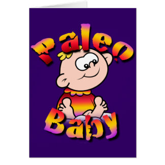 Paleo Baby Card