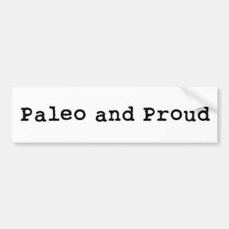 Paleo y orgulloso etiqueta de parachoque