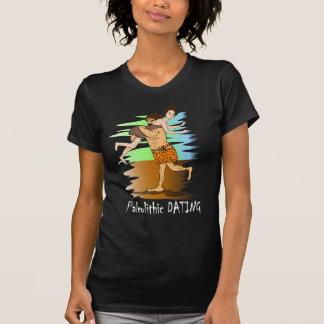 Paleolithic Dating Shirts