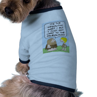paleolítico mesolítico del hombre de las cavernas camiseta con mangas para perro