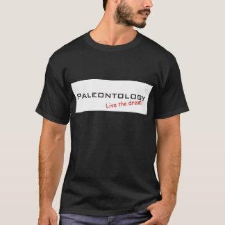 Paleontology / Dream! T-Shirt