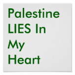 Palestine LIES In My Heart Posters