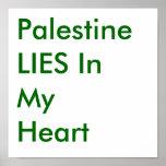 Palestine LIES In My Heart Print