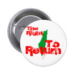 Palestine: The RIght To Return Pinback Buttons