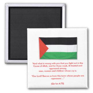 """PalestineFlagBig08, """"y cuál es incorrecto con uste Imán Cuadrado"""