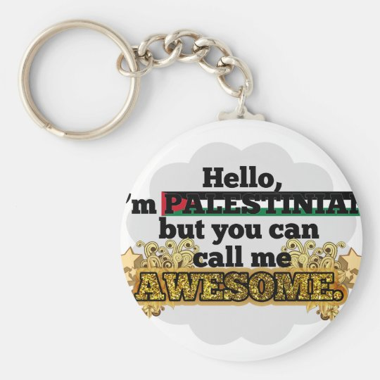 Palestinian, but call me Awesome Keychain