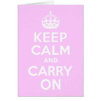 Palidezca - el rosa guarda calma y continúa tarjeta de felicitación