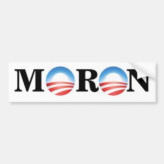 Palillo del parachoque del Imbécil de Anti-Obama Etiqueta De Parachoque