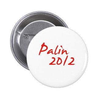 PALIN 2012 PINBACK BUTTON