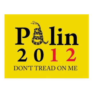 Palin 2012 Don't Tread On Me Postcard