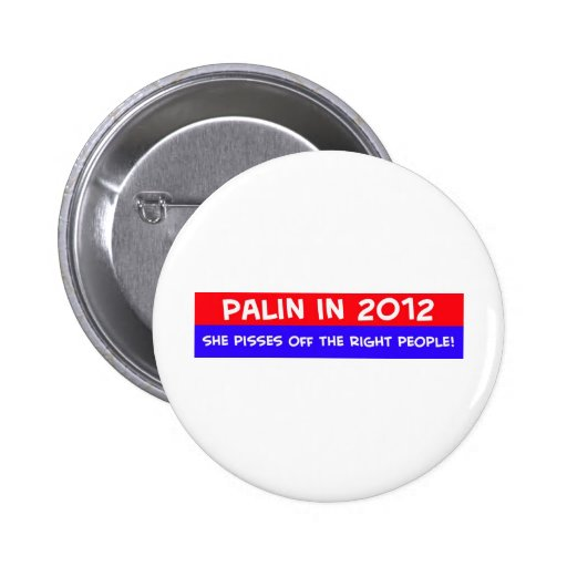 palin 2012 pisses off right people pin