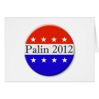 Palin 2012 red white and blue button card