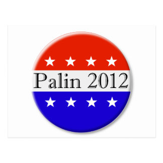 Palin 2012 red white and blue button postcard