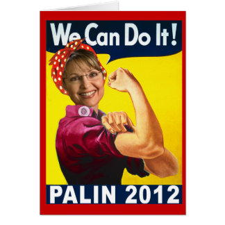 Palin 2012 Rosie the Riveter Poster Card