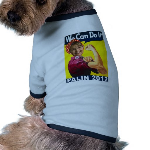 Palin 2012 Rosie the Riveter Poster Dog Tee Shirt
