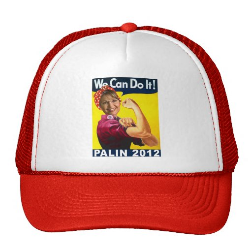 Palin 2012 Rosie the Riveter Poster Hat