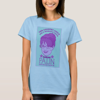 Palin, A Woman's Touch T-Shirt