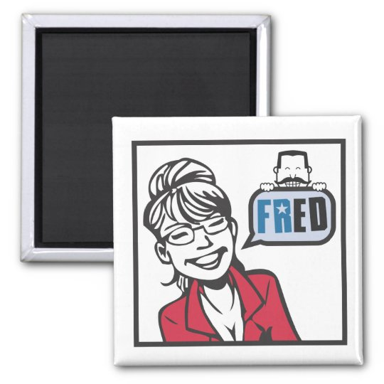 Palin and Fred Magnet