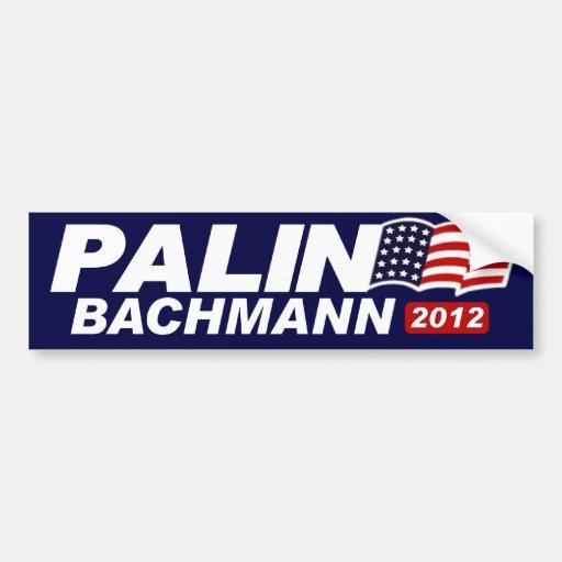 Palin Bachmann 2012 Car Bumper Sticker
