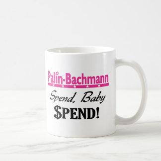 Palin - Bachmann Spend! Coffee Mug