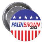 Palin Brown 2012 Pins