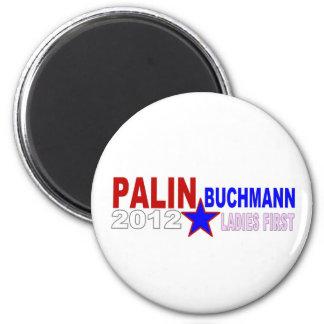 Palin-Buchmann 2012 (Ladies First) 2 Inch Round Magnet