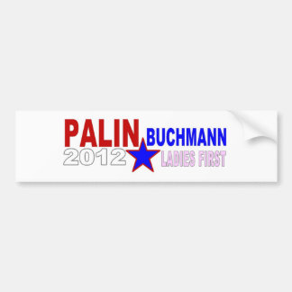 Palin-Buchmann 2012 (Ladies First) Bumper Sticker