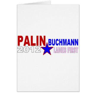 Palin-Buchmann 2012 (Ladies First) Greeting Card