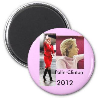 Palin-Clinton 2012 Magnet