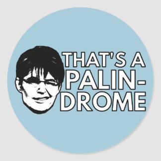 Palin Drome Classic Round Sticker
