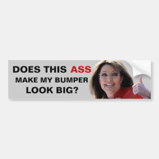 Palin: Este asno hace mi mirada de parachoques Pegatina Para Auto