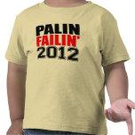 Palin Failin 2012 Camiseta