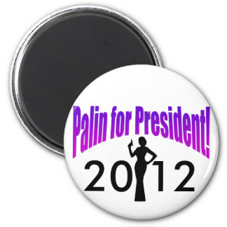 Palin for President! 2012 2 Inch Round Magnet