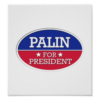 Palin for President Poster